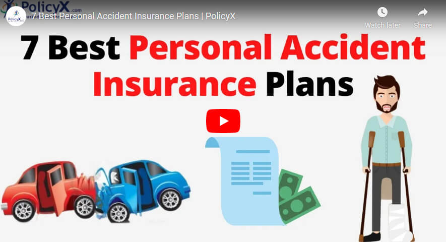 7 Best Personal Accident Insurance Plans In India