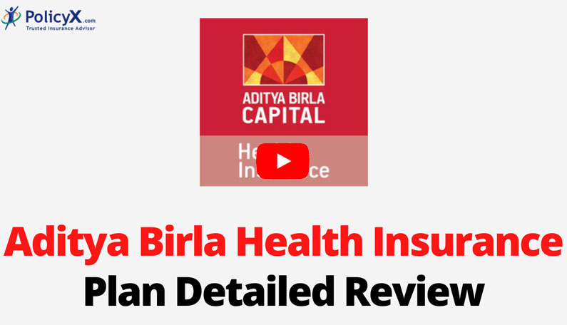 Aditya Birla Health Insurance Plan Detailed Review