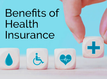 Benefits of Health Insurance in India