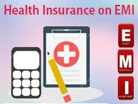 Health Insurance on EMI