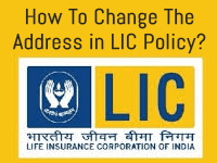How To Change The Address in LIC Policy