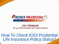 How To Check ICICI Prudential Life Insurance Policy Status