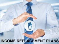 Income Replacement Plans