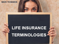 18 Life Insurance Terminologies a Policyholder Should Know