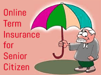 Online Term Insurance for Senior Citizen