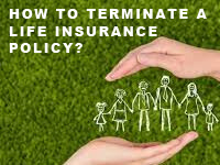 terminate-life-insurance-policy