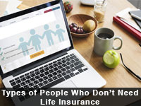 People Who Don't Need Life Insurance