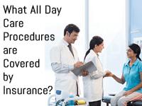 Day Care Procedures