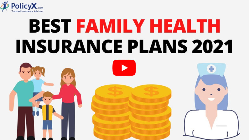 Best Family Health Insurance Plans for 2021 in India