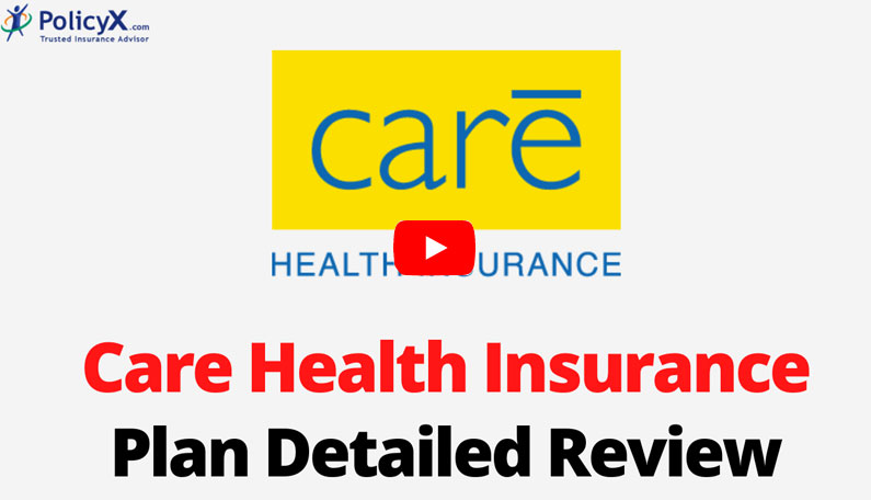 Care Health Insurance Plan Detailed Review