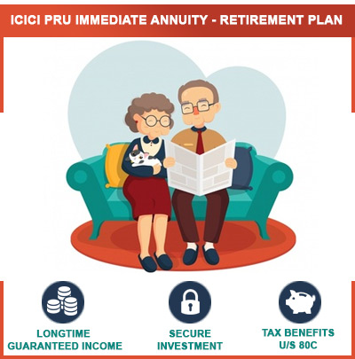 ICICI Pru Immediate Annuity - Retirement Plan