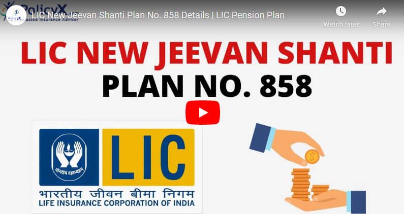 Jeevan Shanti Plan Details