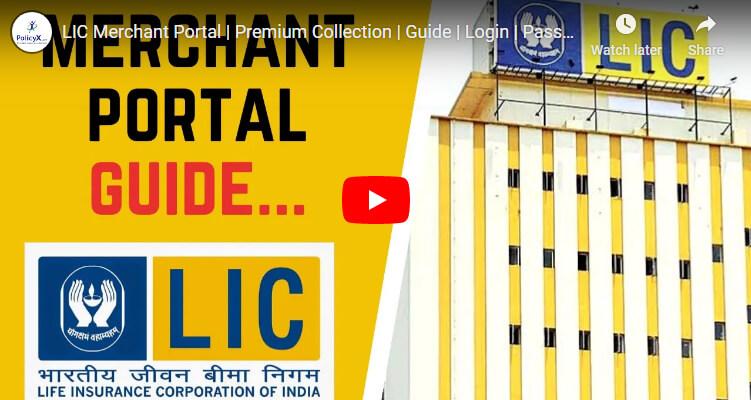 Lic Merchant Portal Guide