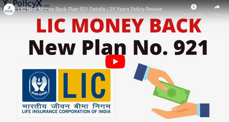 Lic New Money Back Plan 921 Details