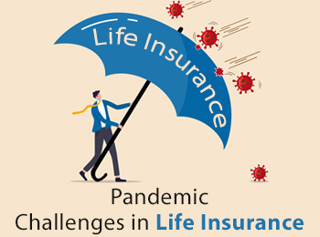 Pandemic challenges in Life Insurance