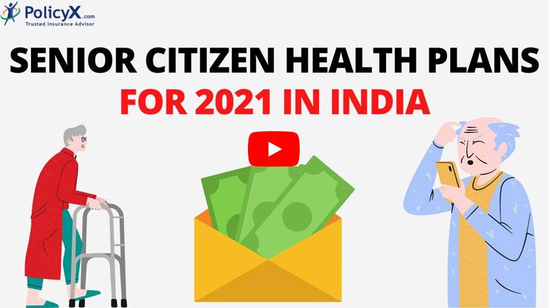Senior Citizen Health Insurance Plans for 2021 in India